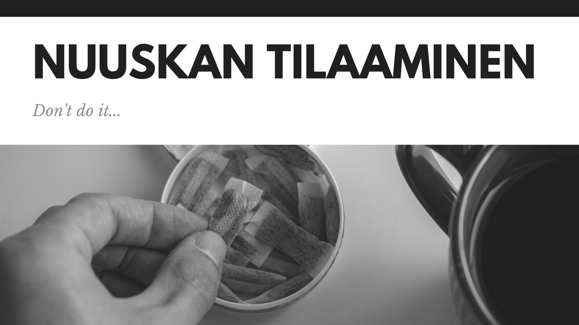 Nuuskan Tilaaminen Suomeen