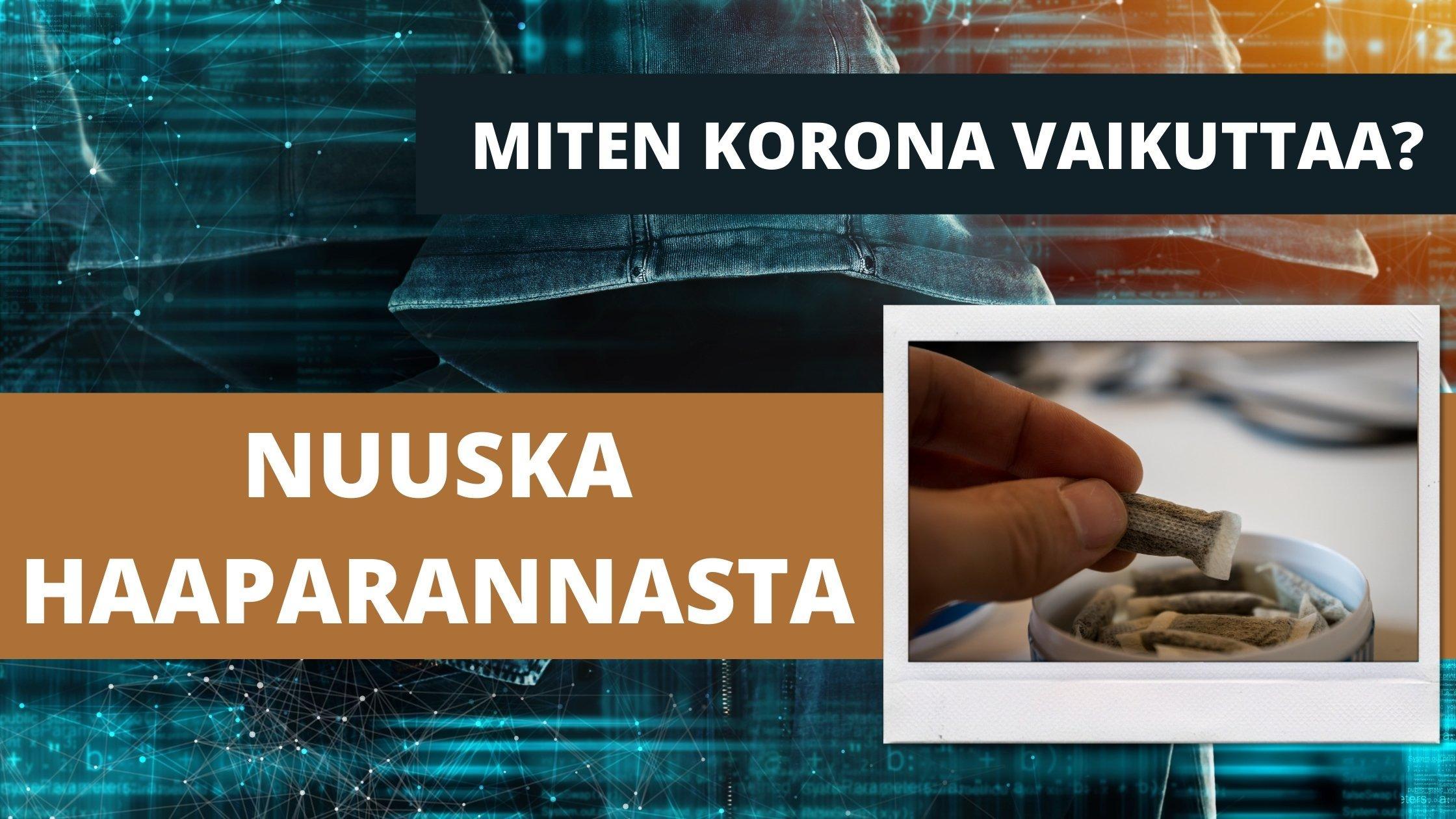 Nuuska Haaparanta - Nikotiinipussit netistä Suomeen